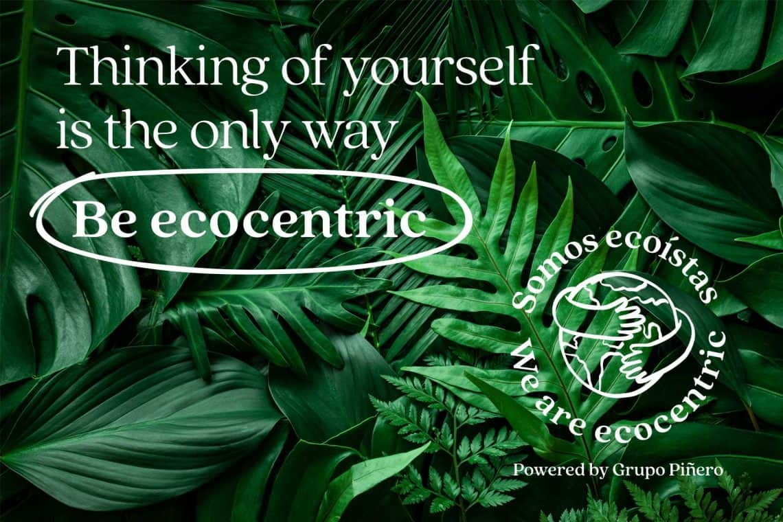 be ecocentric